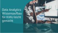 Data Analytics: Wissensaufbau für KMU leicht gemacht